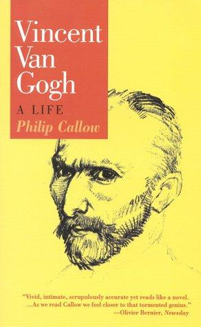 Vincent van Gogh by Callow, Philip.