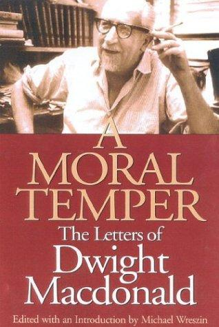 A Moral Temper by Michael Wreszin