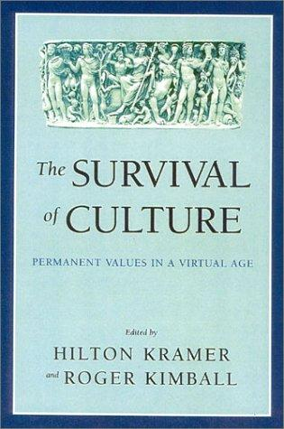 The Survival of Culture by Hilton Kramer