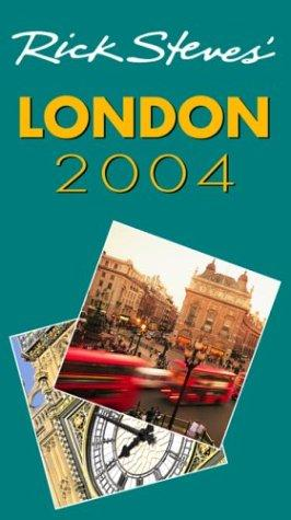 Rick Steves' London 2004 by Rick Steves, Gene Openshaw